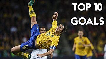Zlatan Ibrahimovic – Top 10 Goals Ever