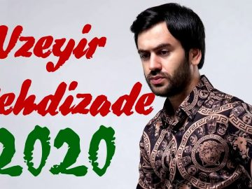 Üzeyir-Mehdizadə-5-Yeni-Mahnı-2020-Albom-Mix-2020-Yeni-Mp3