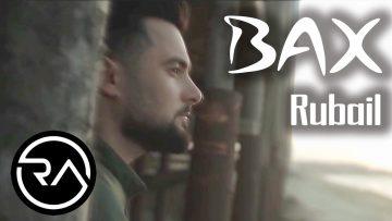 Rübail-Əzimov-Bax-2020-Yeni-Mp3