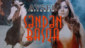 Aysel-Əlizadə-Səndən-basqa