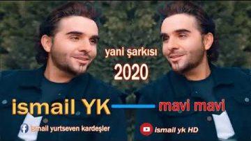 Ismail-YK-Mavi-Mavi